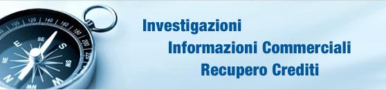 investigazioni, informazioni commerciali, recupero crediti